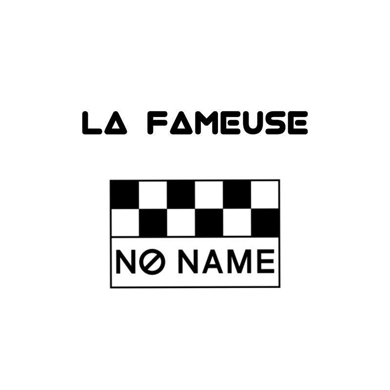 no name la fameuse